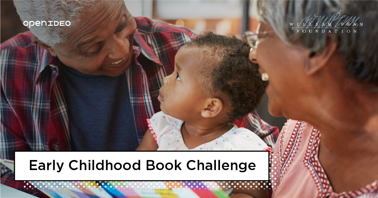OpenIDEO launched the Early Childhood Book Challenge in early 2019